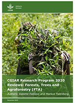 CGIAR Research Program 2020 Reviews: Forests, Trees and Agroforestry (FTA)